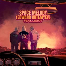 VIZE X ALAN WALKER FEAT. LEONY, EDWARD ARTEMYEV - SPACE MELODY (EDWARD ARTEMYEV)